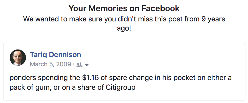 Be greedy when others are fearful - Facebook memory of my opportunity to buy Citigroup cheap at $1.16